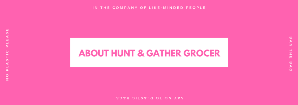 about-hunt-and-gather-grocer