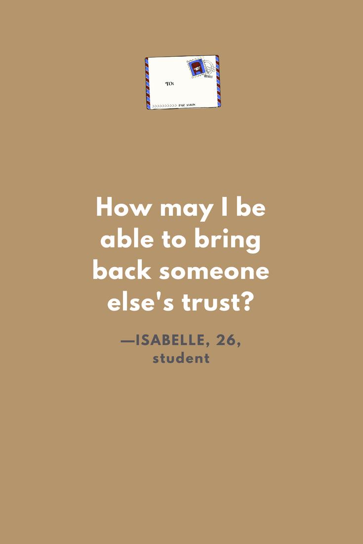 ON GAINING BACK TRUST