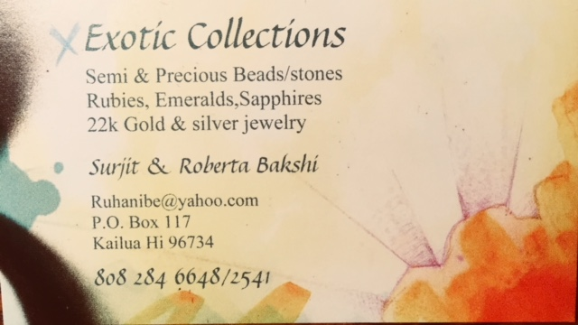 Exotic Collections - Booth #123Precious and semi precious beads and gemstones by the strand. Handmade beaded jewelry. 22k gold jewelry and silk scarves from India.