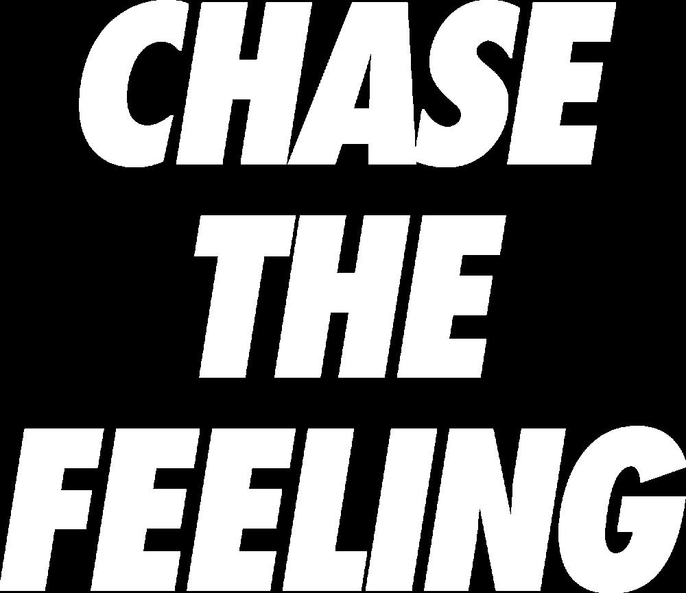 chasethefeeling.png