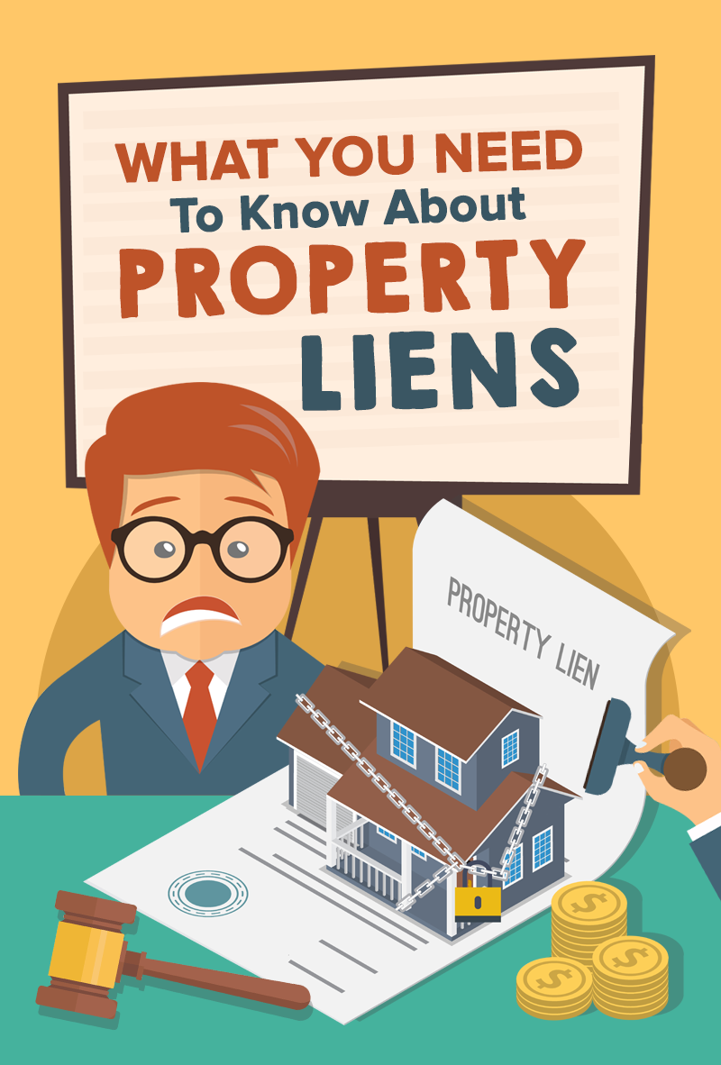 Understanding Property Liens and How They Can Be a Nightmare To Your Home Sale