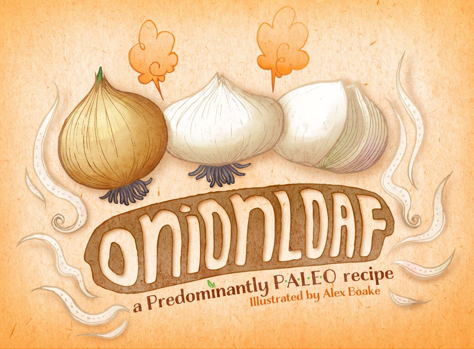 Predominantly Paleo's Onion Loaf, Illustrated by Alex Boake