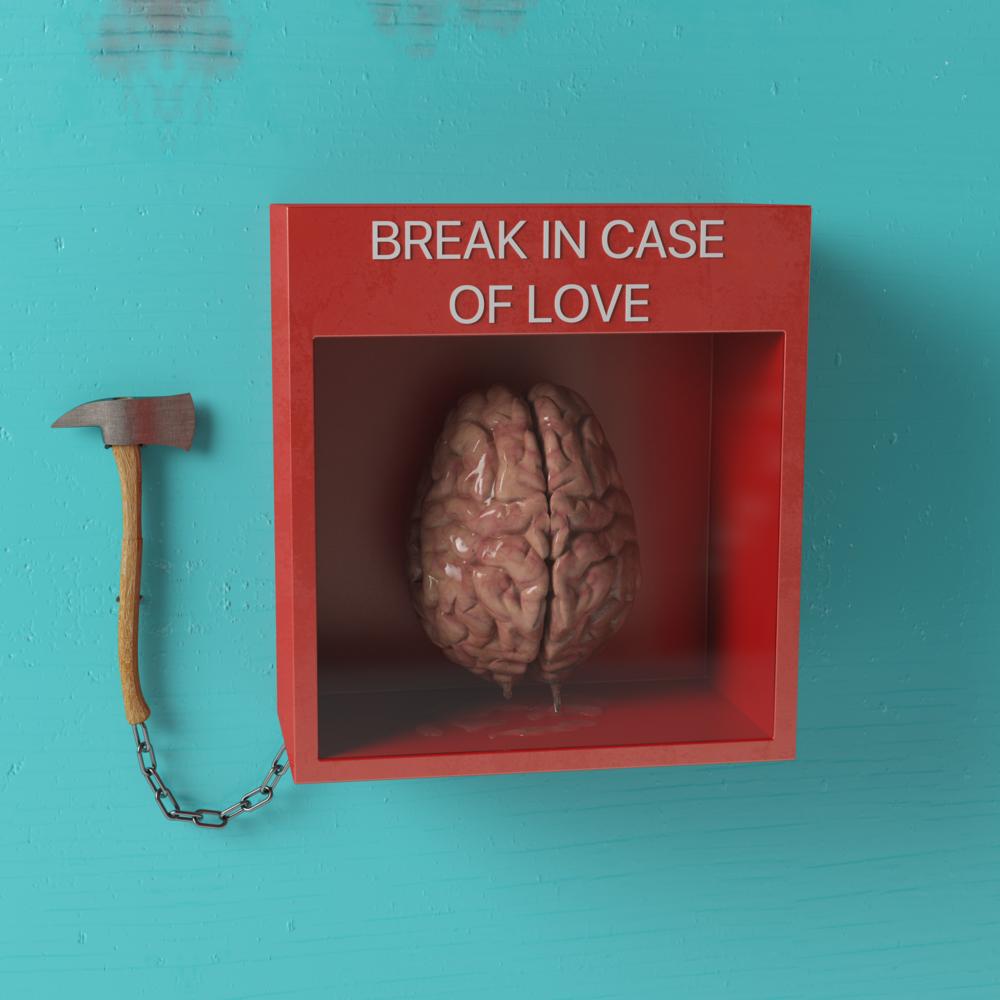 Break in case of love.png