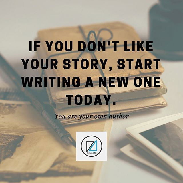 #yourstory #whatareyouwriting #meant #meantlife #story #author #makeanimpact #leaveamark #dreambig
