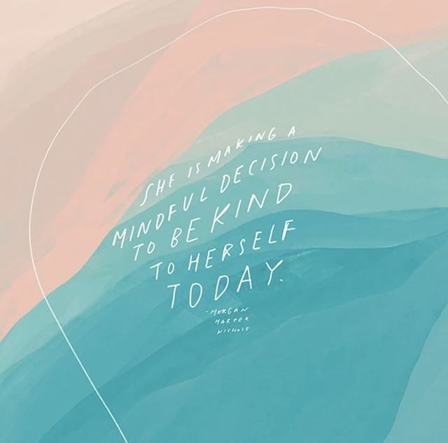 Treat yourself with kindness, even if you are not where you wanted to be today. . Artwork by @morganharpernichols. . . . #mentalhealth #mentalhealthmatters #mentalhealthawareness #mentalhealthishealth #mentalillness #mentalhealthadvocate #mentalhealthwarrior #depressionsupport #depression #anxiety #anxietyproblems #anxietytips #anxietysucks #mondaymotivation #positiveenergy #selflove #selfcare #peersupport #encourageempathy #therapy #mondayvibes #growth #affirmations #thingstoremember #youareenough #youarestrong #youareloved #wellbeing #quotes #lettering