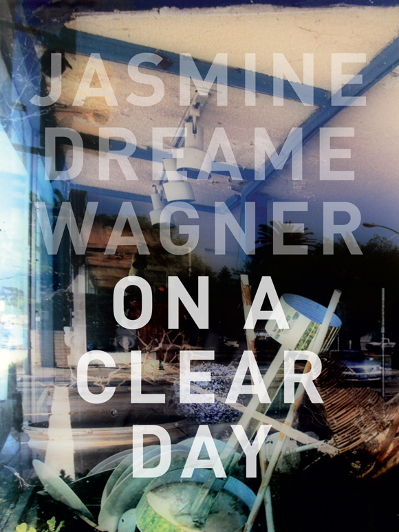 Cover for book of poetry by Jasmine Dreame Wagner.