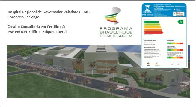 Hospital Regional GOVAL——————————————————Socienge EngeformCertificação PBE Edifica para Classificação A -