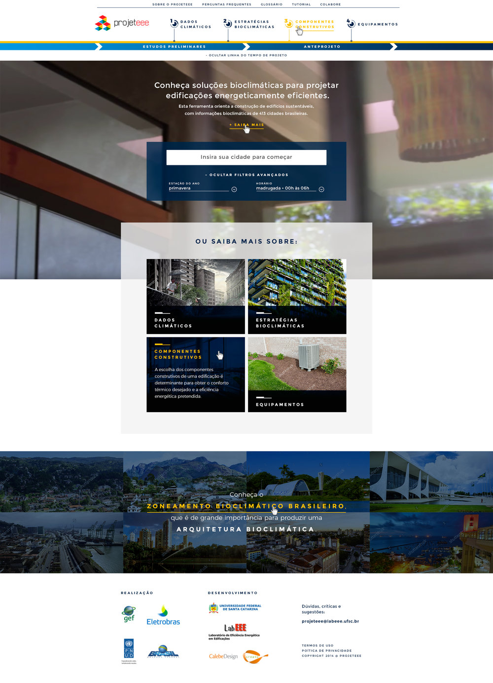 Plataforma Projeteee -http://projeteee.mma.gov.br/ Cliente: MMA (Ministério do Meio Ambiente) e PNUD