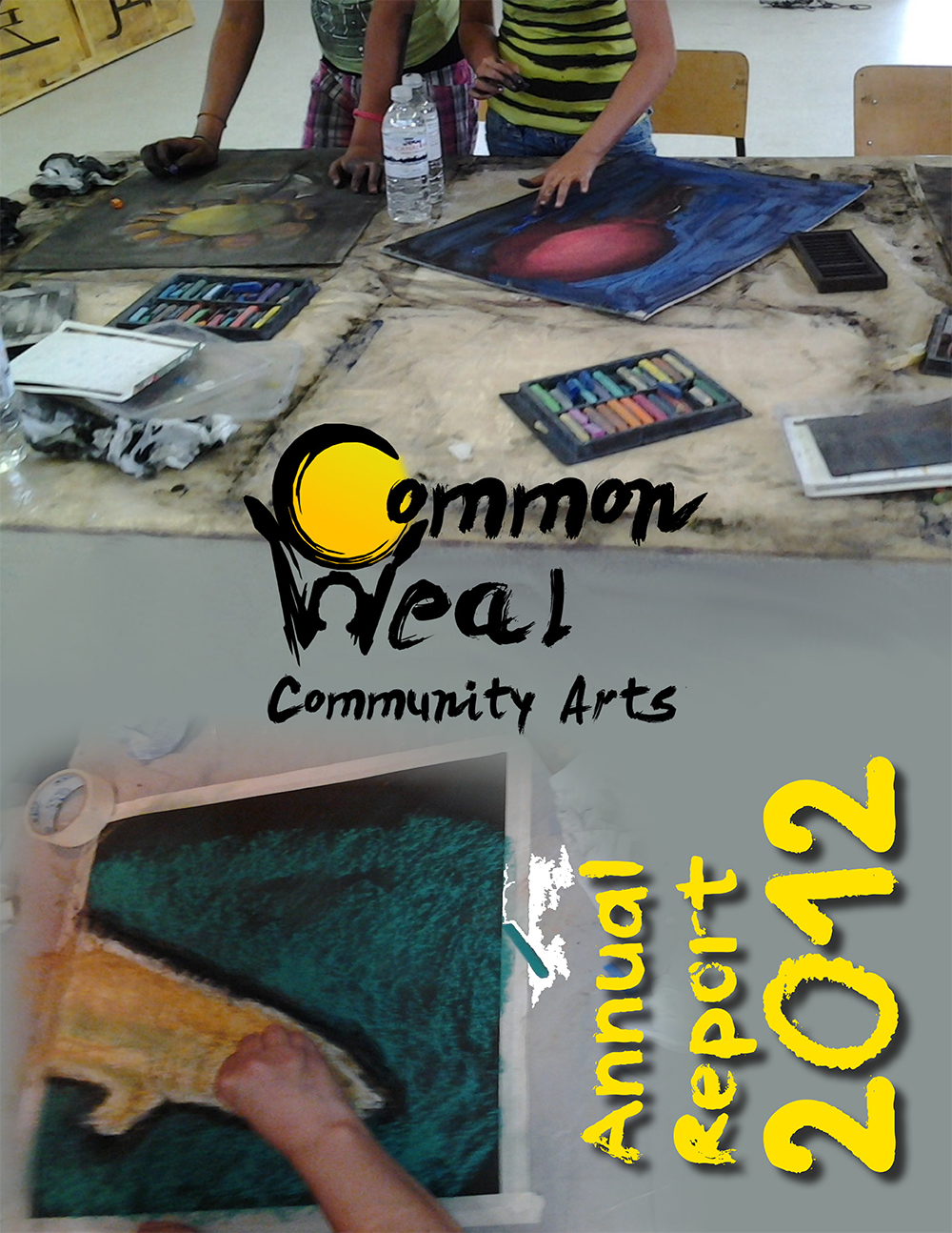 Common Weal Community Arts Annual Report 2012