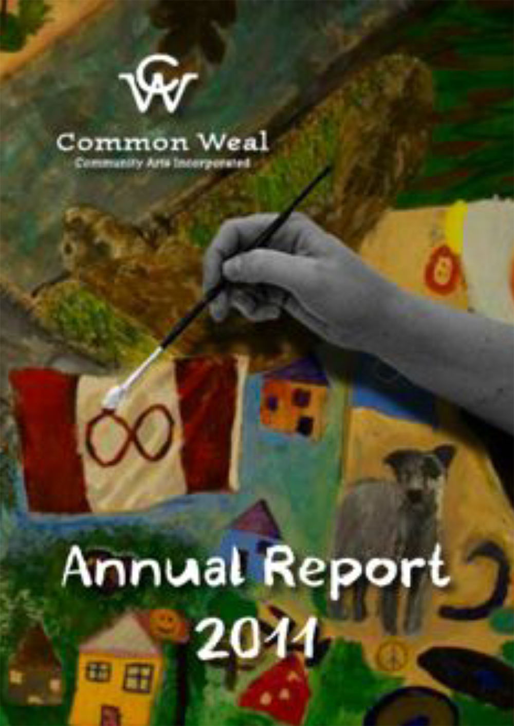 Common Weal Community Arts Annual Report 2011