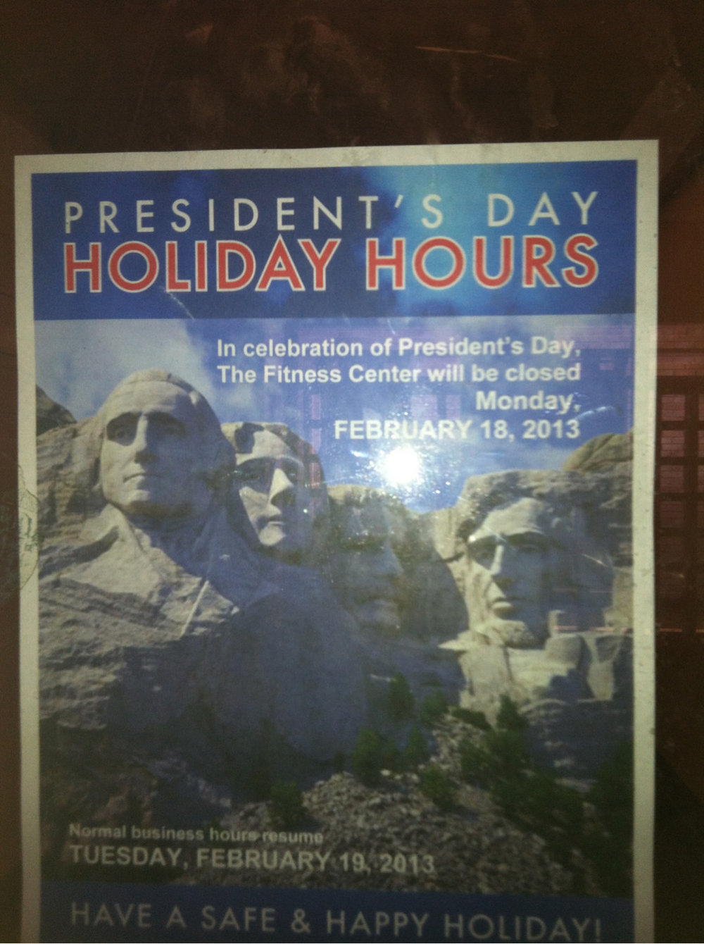 I hereby decree that the New York Presbyterian + 1 Hospital gym will be closed on President's Day.