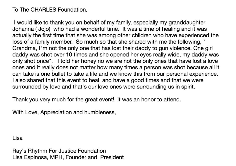 A kind note from Lisa Espinosa of Ray's Rhythm for Justice Foundation. We appreciate you!