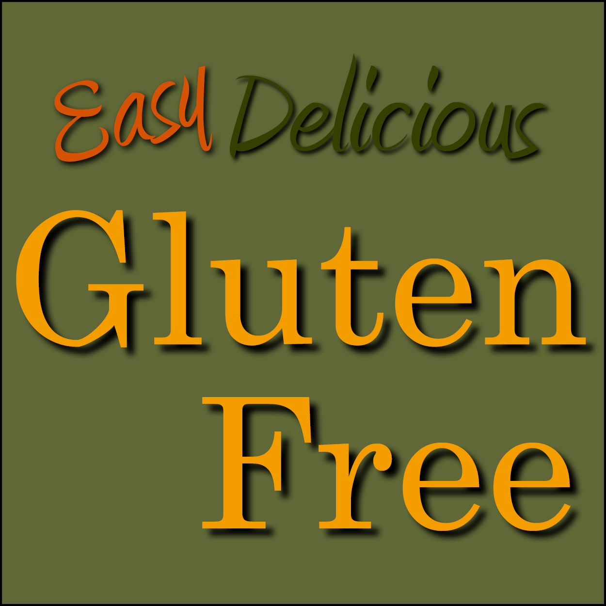 Easy Gluten-Free Cooking