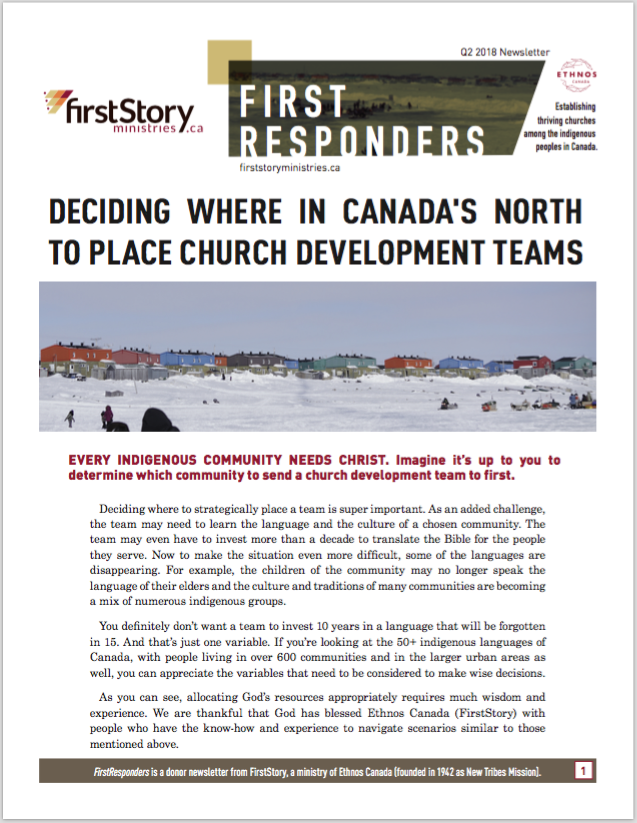 FirstResponders 2018 Q2 - Deciding Where in Canada's North to Place Church Development Teams
