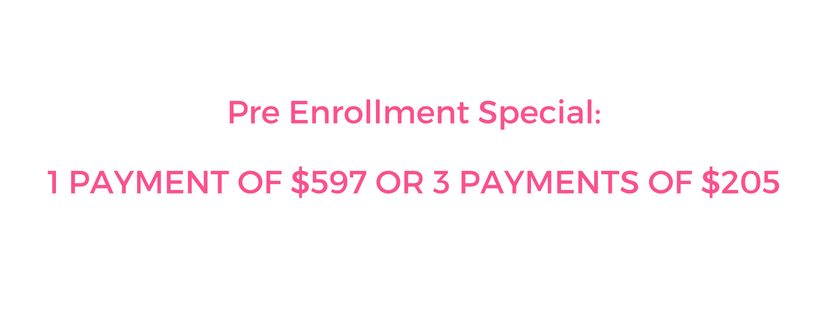 Pre Enrollment Special_1 PAYMENT OF $597 OR 3 PAYMENTS OF $205.jpg