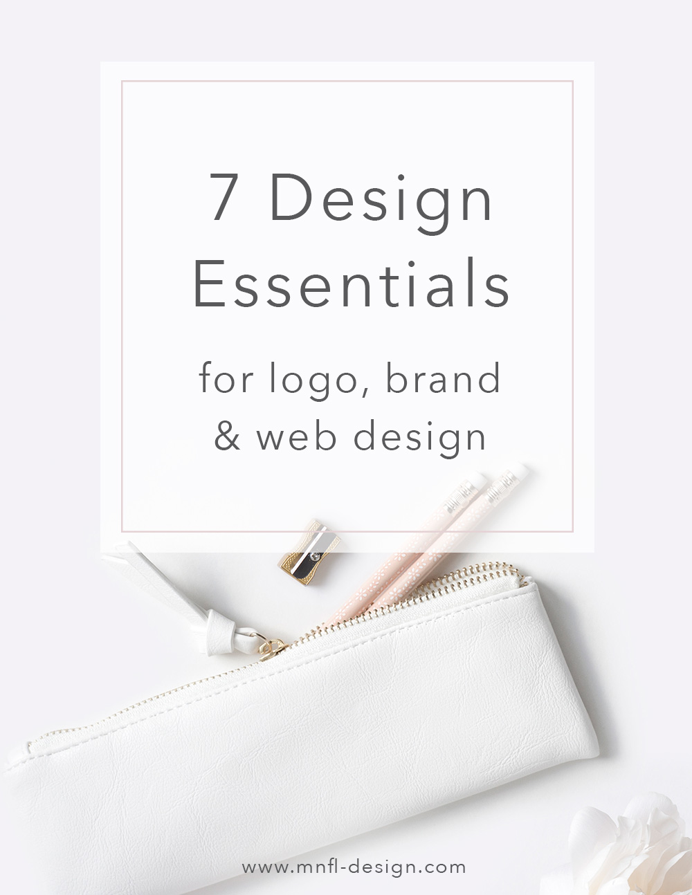 My 7 Design Essentials for logo, brand & web design | MNFL Design