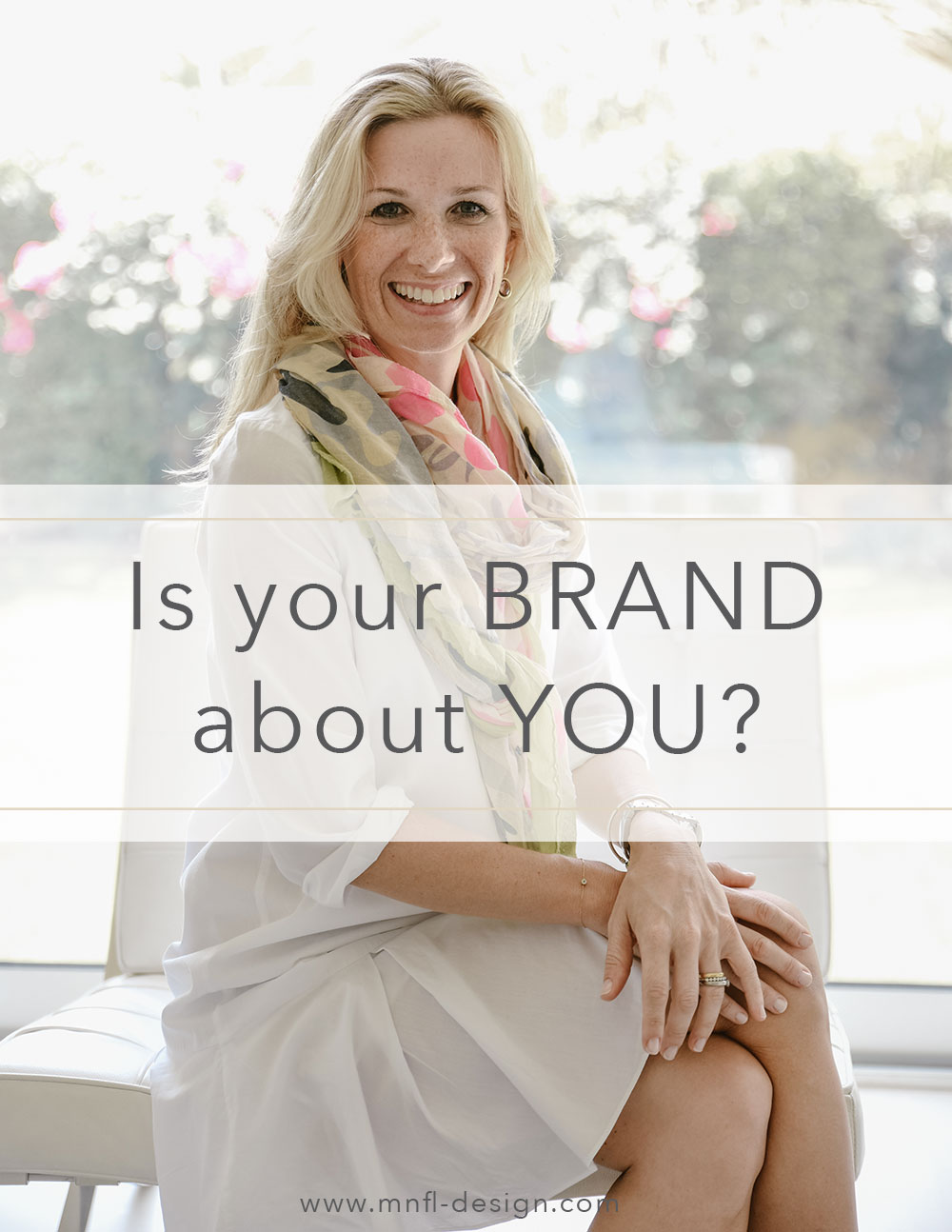 Is Your Brand About You? | Personal Branding | MNFL Design