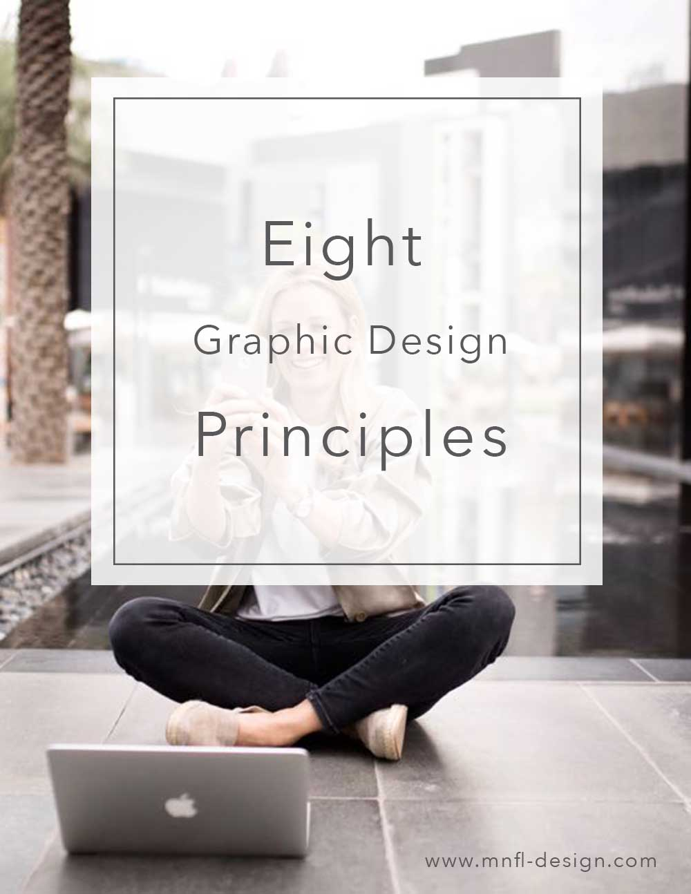 8-Graphic-Design-Principles | MNFL Design