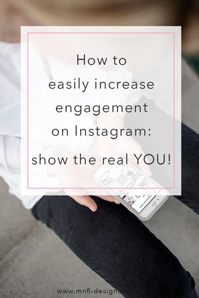 How to increase engagement on Instagram | MNFL Design