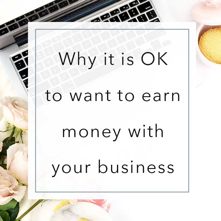 Why-it-is-ok-to-want-to-earn-money-with-your-business | MNFL Design