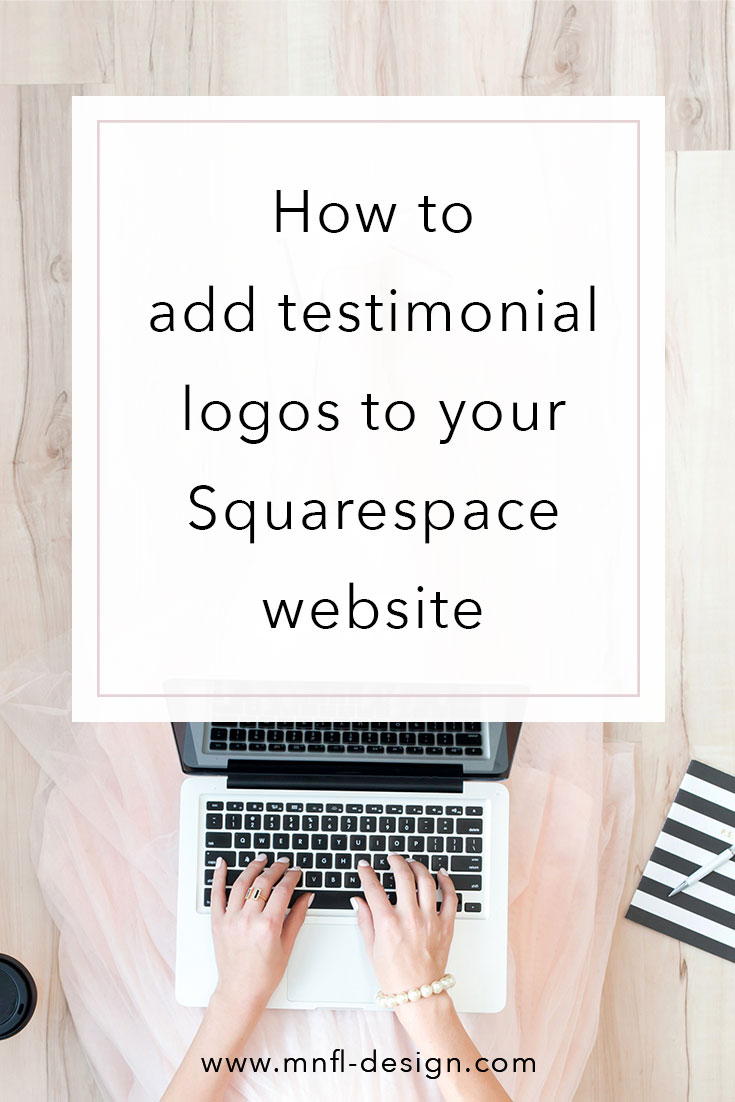 Testimonial logos Squarespace Website | MNFL Design