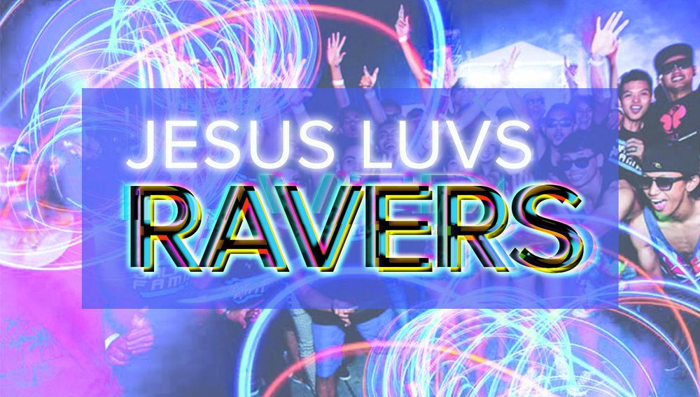 JesusLovesRavers.jpg