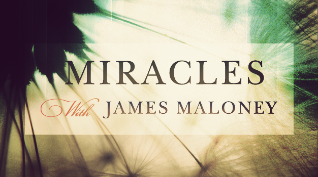 Miracles20with20James20Maloney.png