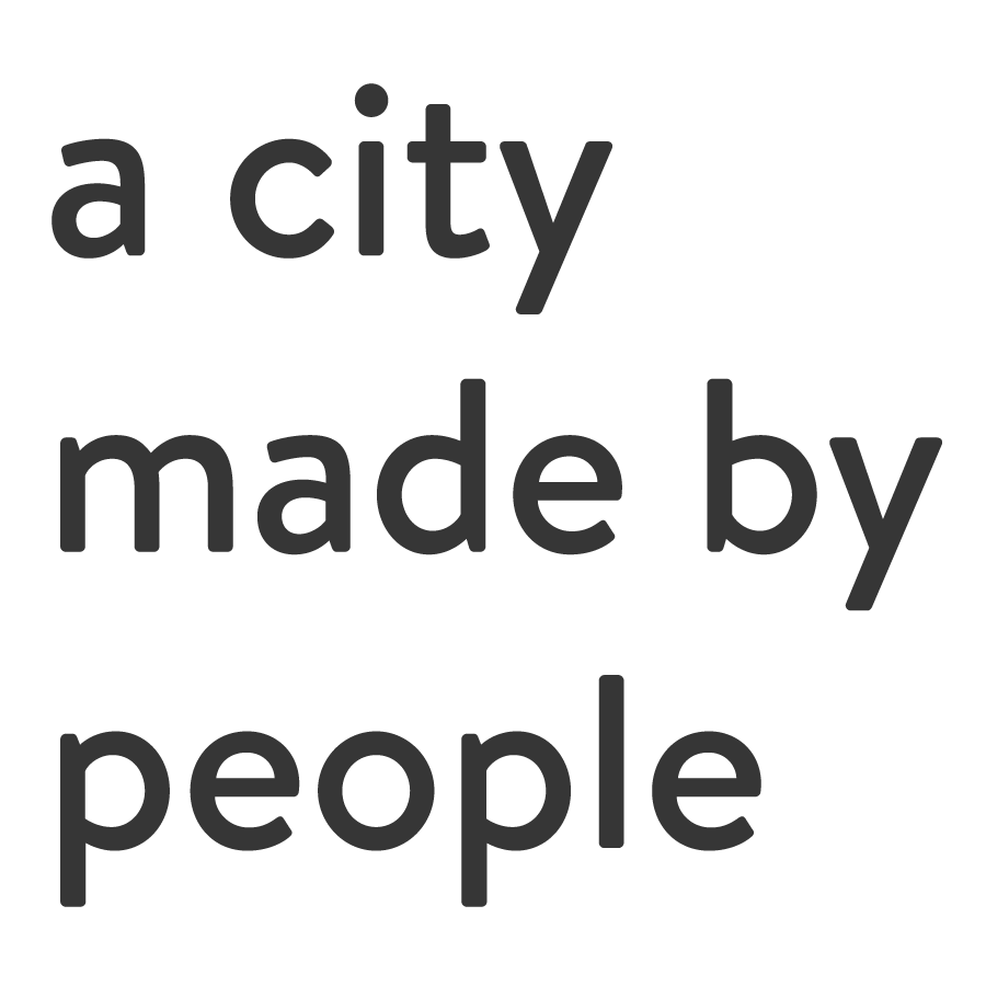 A City Made By People