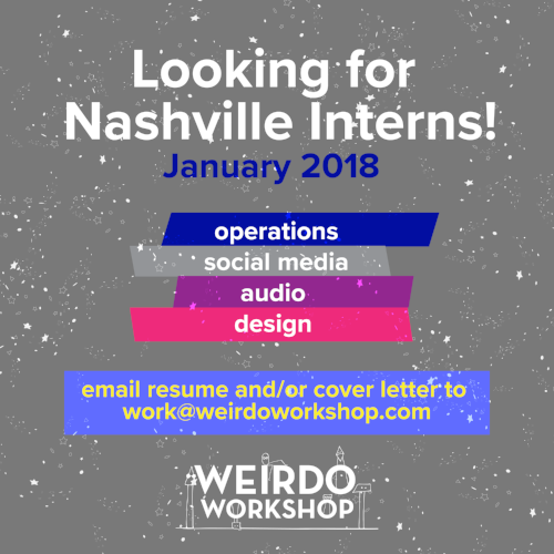 Artwork_Intern-Post-Nashville_Weirdo-Workshop_V1-01-01.png