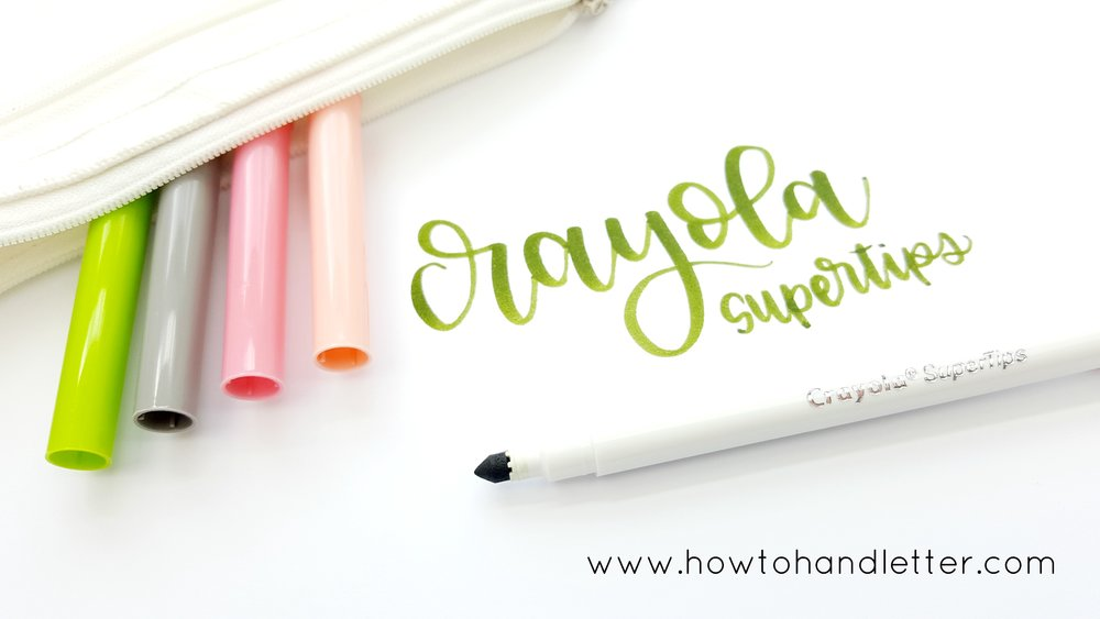 How to Handletter Crayola Supertips Handlettering