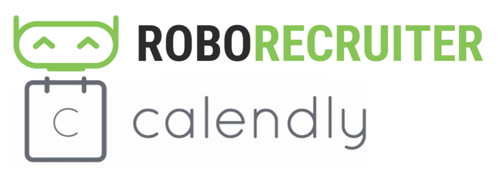 RoboRecruiter announces the full integration of Calendly into the recruiter and candidate experience