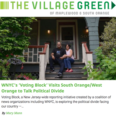 WNYC's 'Voting Block' Visits South Orange/West Orange to Talk Political Divide