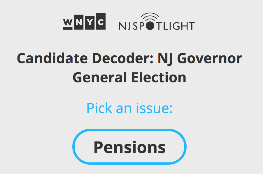 Let the Candidate Decoder help take the mystery out of the governor's race – WNYC & NJ Spotlight