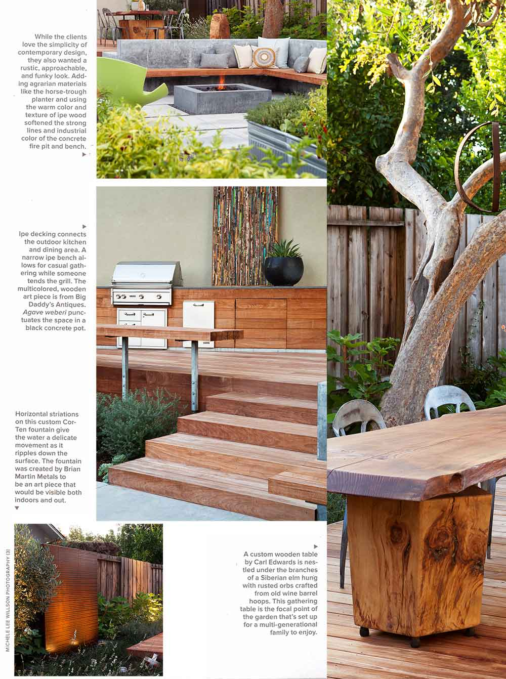 Garden Design features The Gathering Table, including the concrete firepit, corten fountain and wood table.