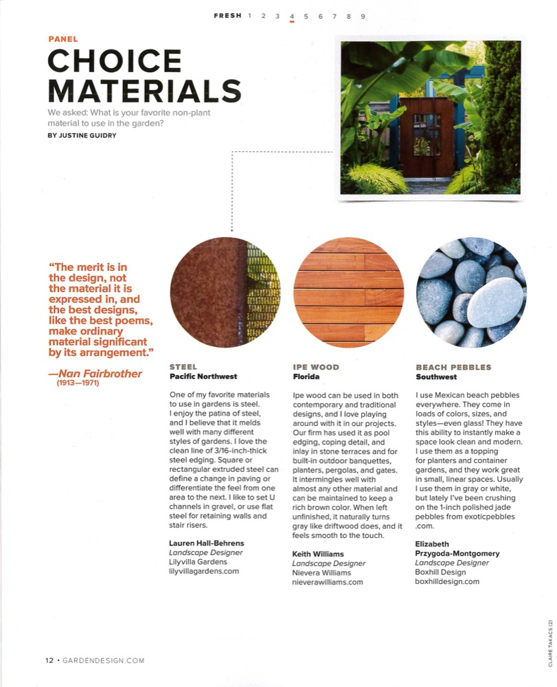 Garden Design features designers'favorite materials, including Vera Gates' favorite, metal.
