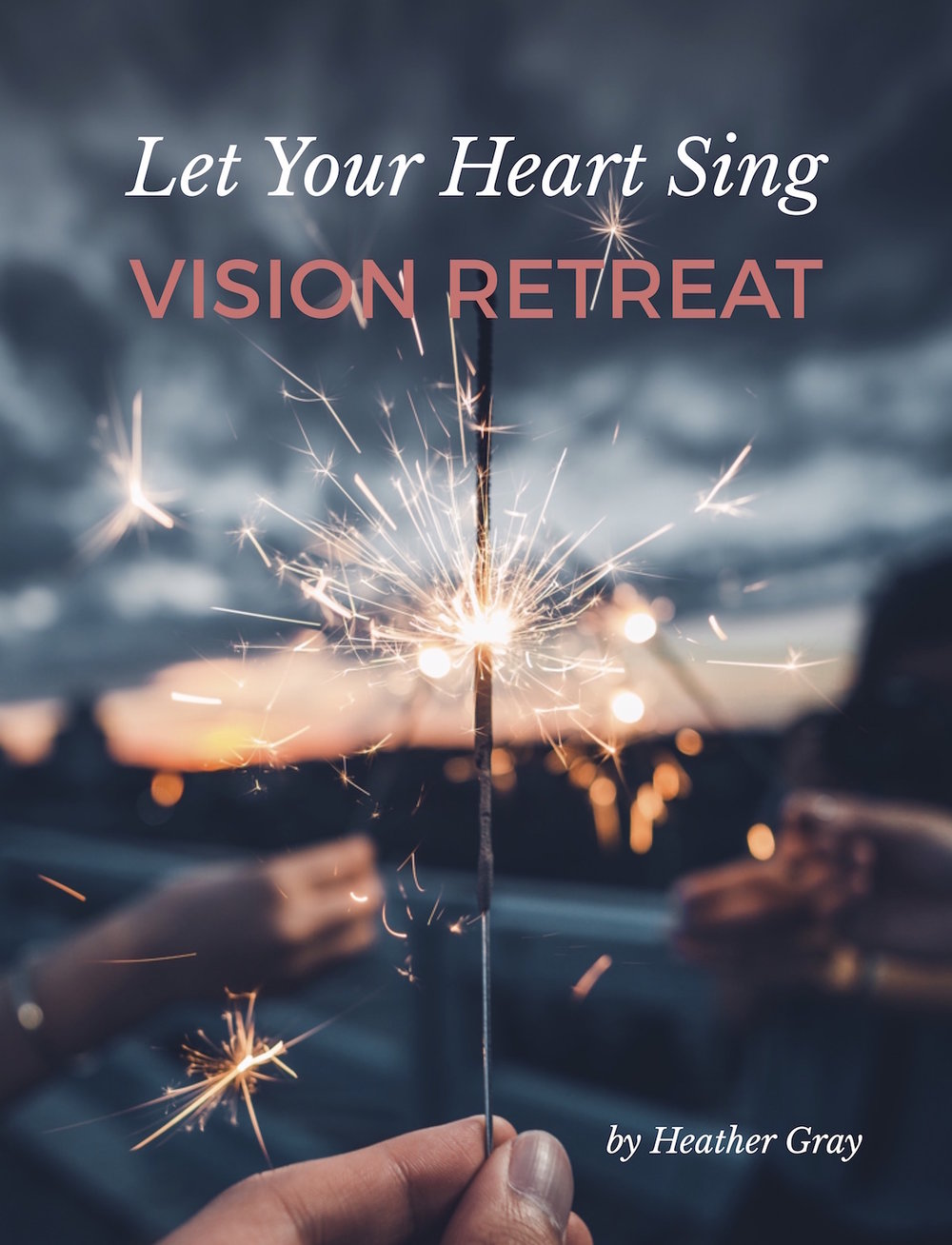 Let Your Heart Sing Vision Retreat Guidebook Cover.jpg