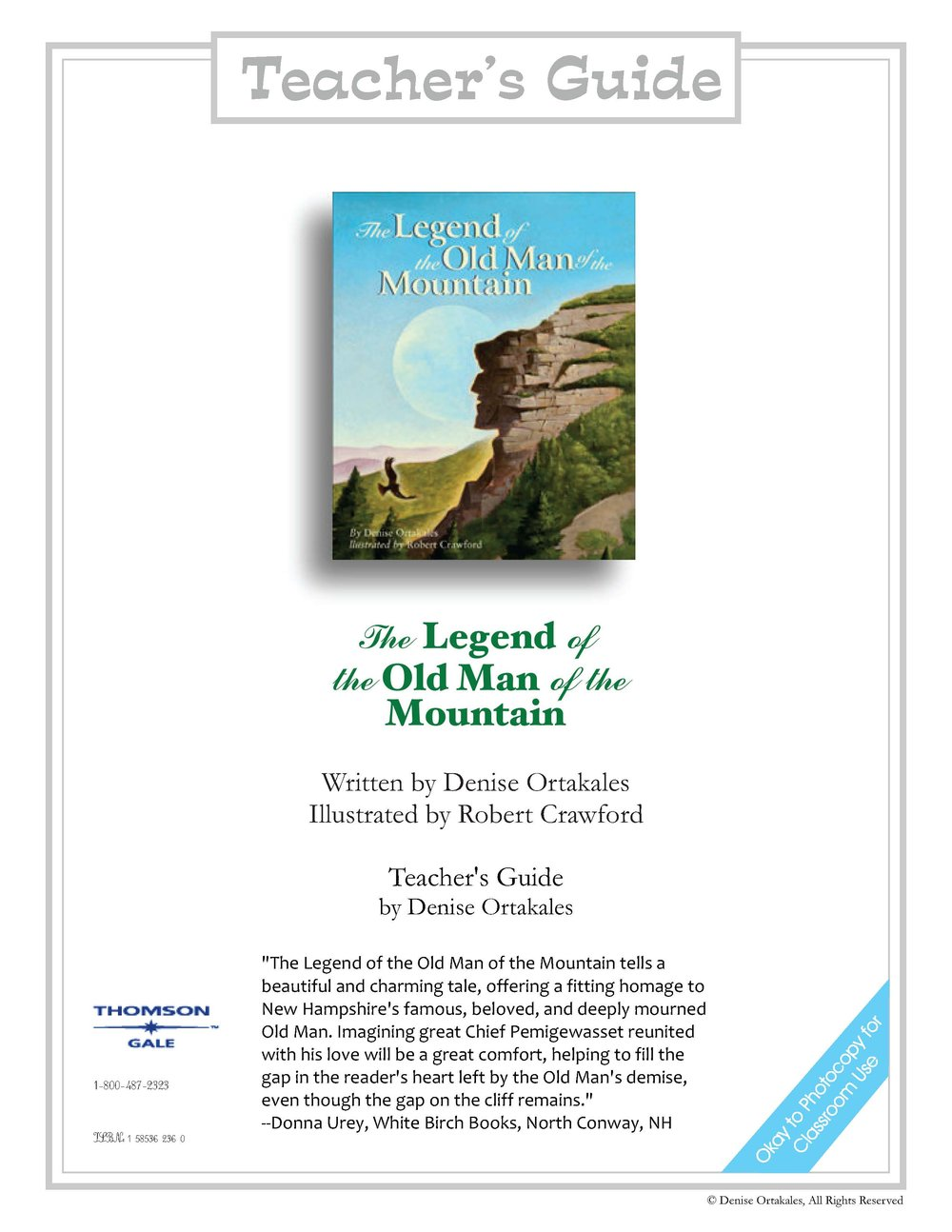 The Legend of the Old Man of the Mountain Teacher's Guide ©Denise Ortakales