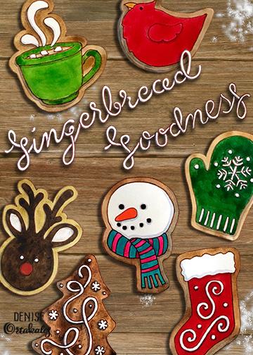 Gingerbread Goodness, mixed media © Denise Ortakales