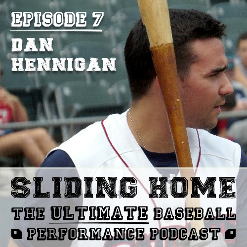Sliding Home Podcast - Getting Angled with Dan Hennigan