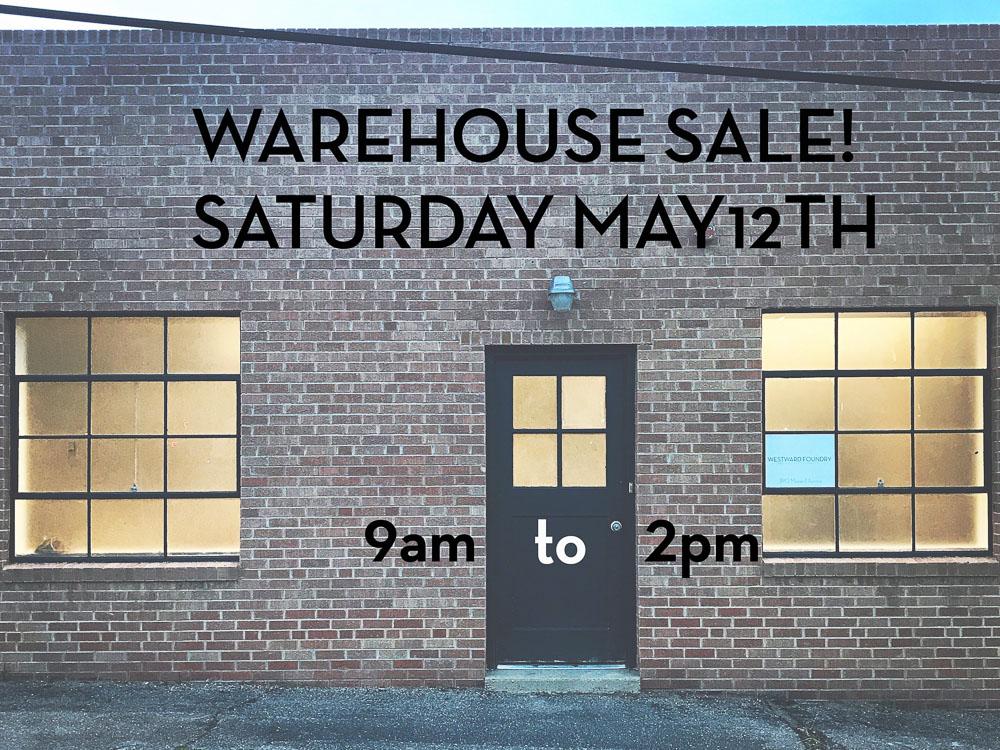 Westward Foundry Warehouse Sale.jpg