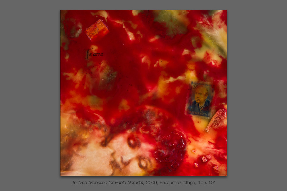 Te Amo (A Valentine for Pablo Neruda), 2009