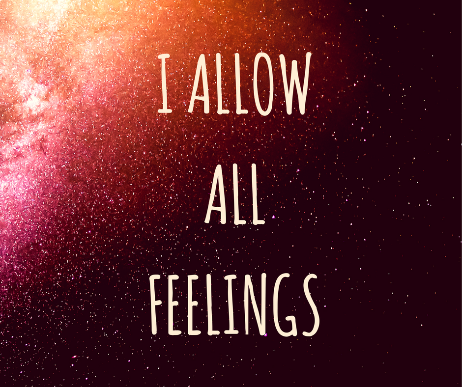 I Allow All Feelings