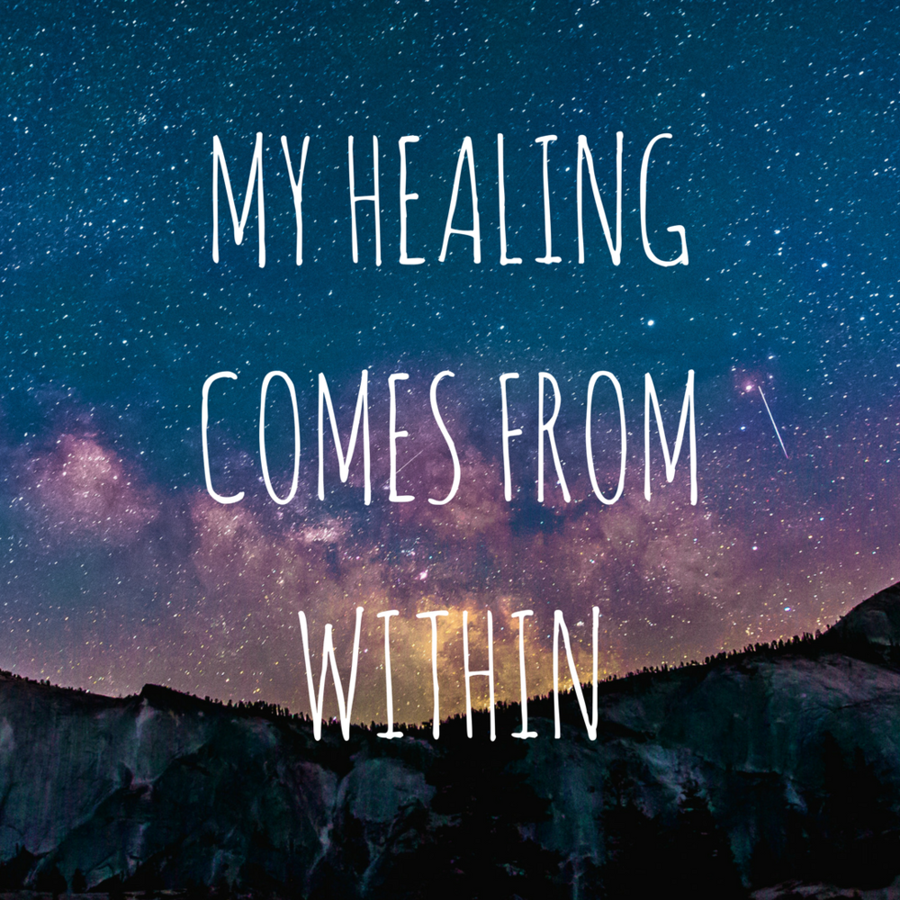 MY HEALING COMES FROM WITHIN (1).png