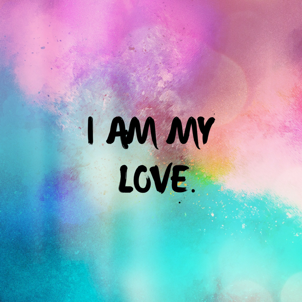 I Am My Love