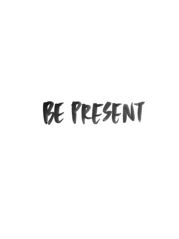 be-present.png
