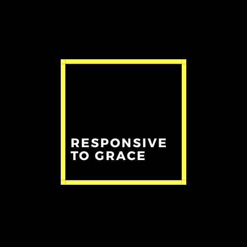 Responsive to Grace