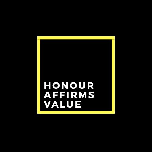 Honour Affirms Value