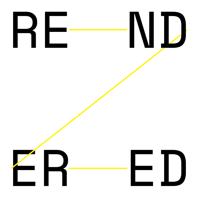 RE-ND-ER-ED
