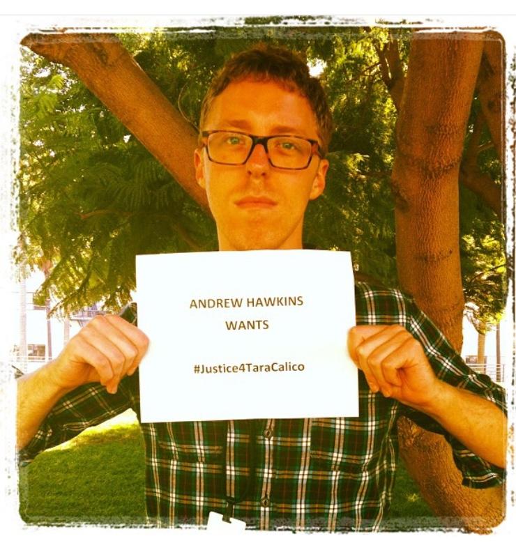Andrew Hawkins wants #Justice4TaraCalico