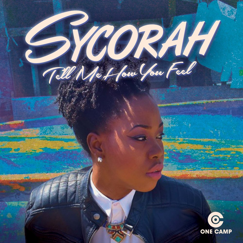 Sycorah - Tell Me How You Feel - ONECAMP.jpg